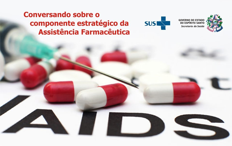 Sesa lança projeto Conversando sobre o Componente Estratégico da Assistência Farmacêutica