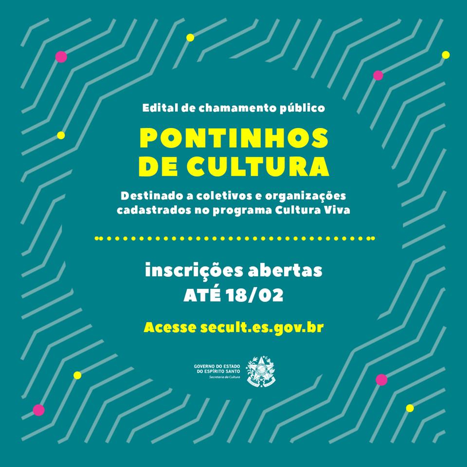 Inscrições abertas para o edital de chamamento público Pontinhos de Cultura