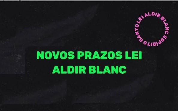 Secult prorroga prazos de execução da Lei Aldir Blanc para agosto