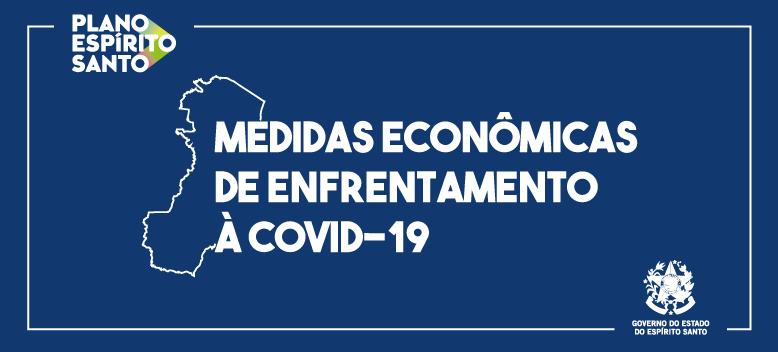 Governo do Estado divulga cartilha para orientar e tirar dúvidas sobre as novas Medidas Econômicas