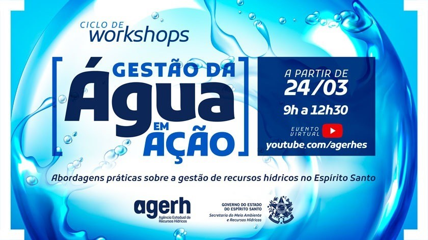 Agerh promove Ciclo de Workshops com abordagens práticas sobre a Gestão de Recursos Hídricos