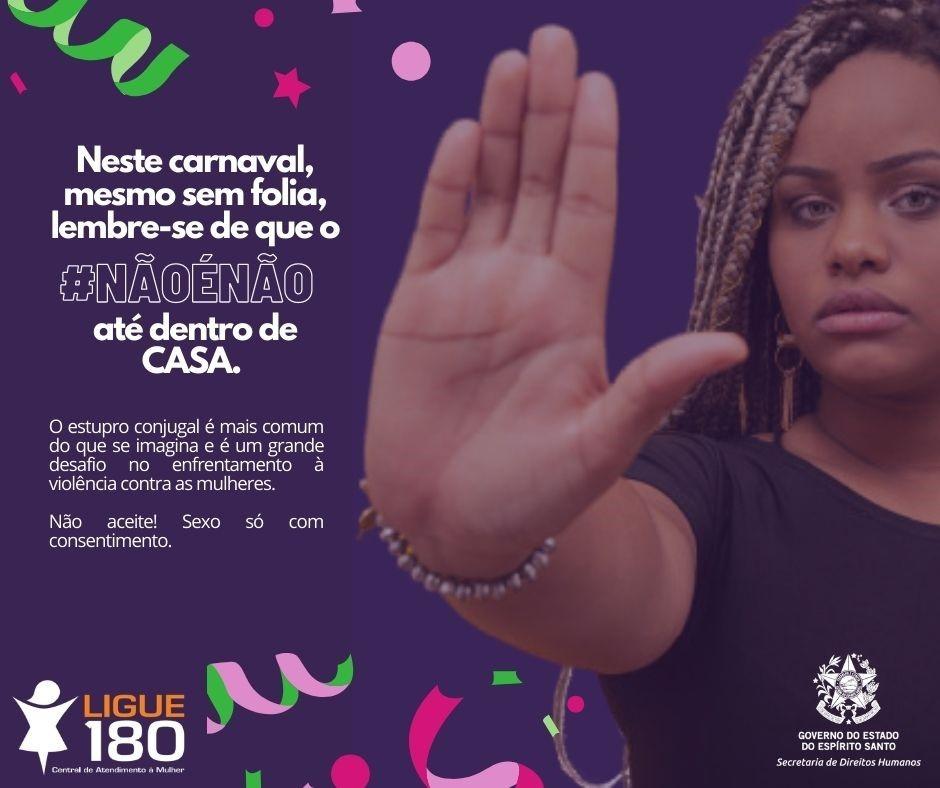 Campanha da SEDH aborda enfrentamento da violência contra as mulheres em casa no feriado
