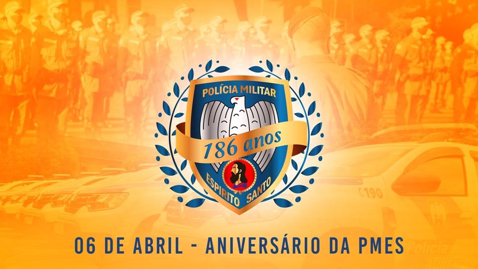 Polícia Militar do Espírito Santo completa 186 anos