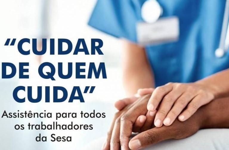Projeto 'Cuidar de quem cuida' da Sesa é aprovado em Congresso Nacional