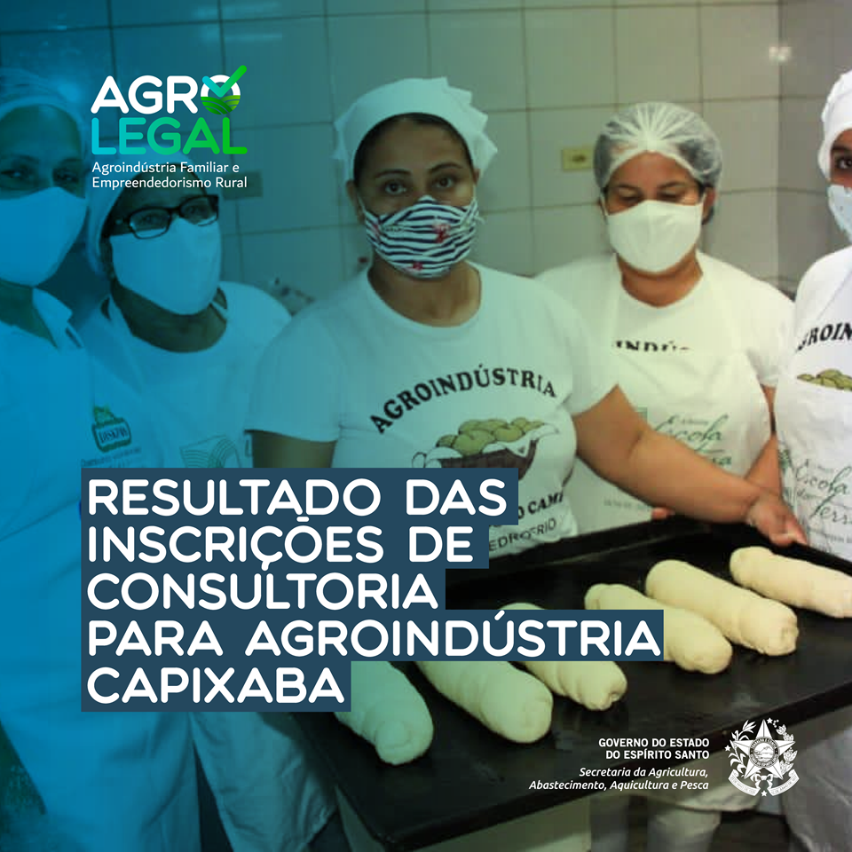 Seag divulga resultado das inscrições para consultorias para agroindústrias capixabas