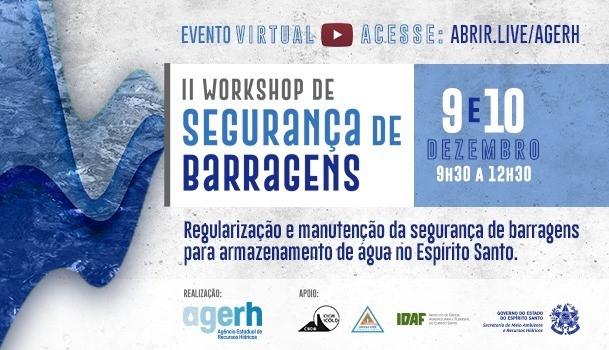 Agerh promove II Workshop de Segurança de Barragens em dezembro