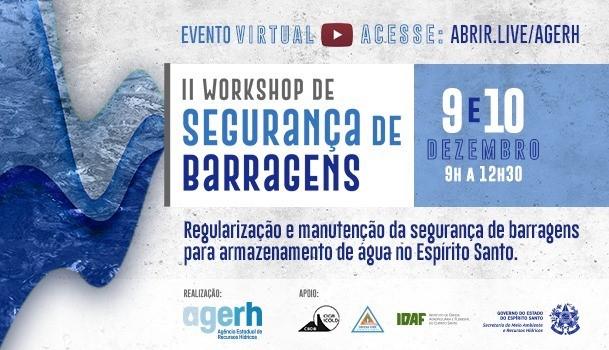 Confira a programação do II Workshop de Segurança de Barragens