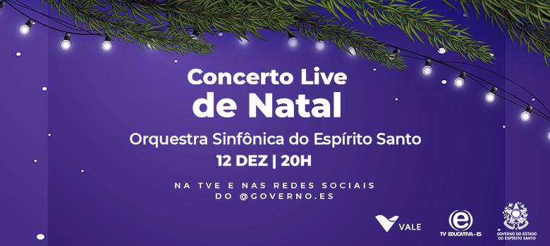 Concerto Live de Natal será transmitido neste sábado (12)