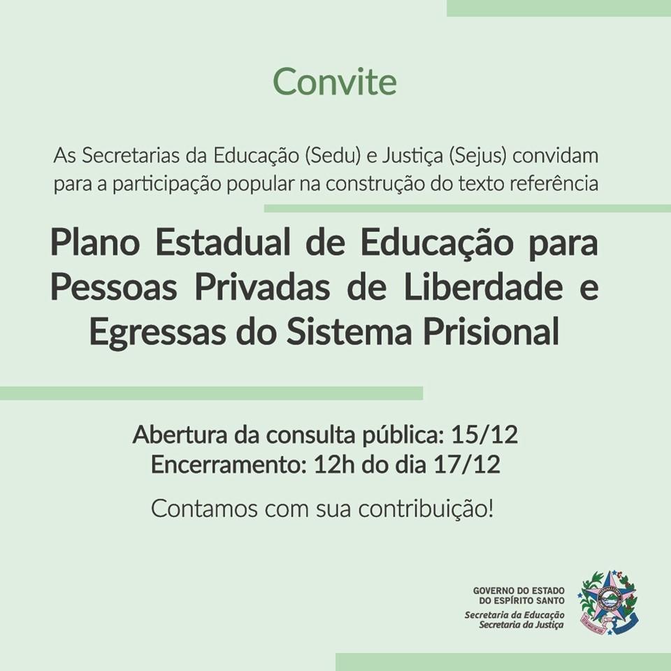 Sedu e Sejus abrem Consulta Pública para construção do PEEP/ES