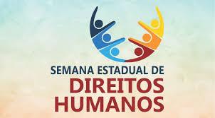 XII Semana Estadual de Direitos Humanos começa nesta sexta-feira (04)