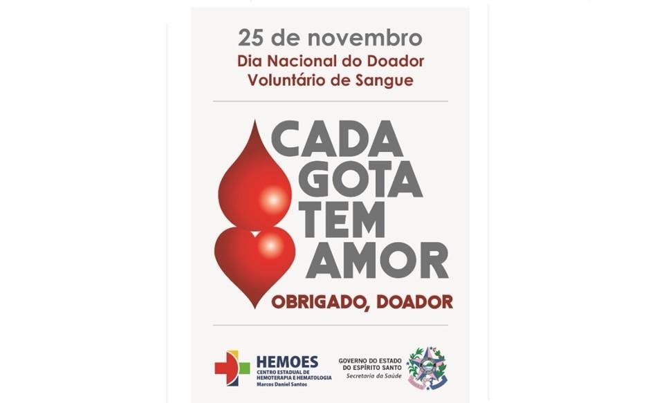 Dia Nacional do Doador Voluntário de Sangue: 'Cada Gota tem Amor'